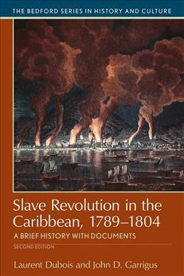 Slave Revolution in the Caribbean 1789-1804