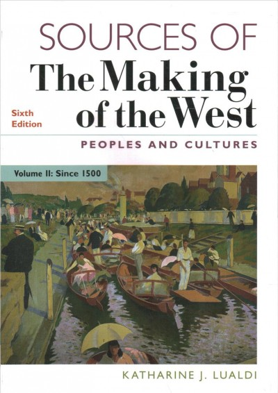 Sources of The Making Of The West : Peoples And Culture