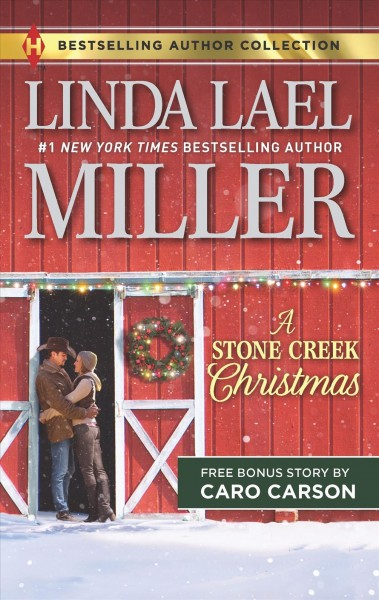 A Stone Creek Christmas & a Cowboy\