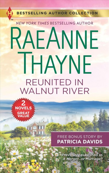 Reunited in Walnut River & a Matter of the Heart