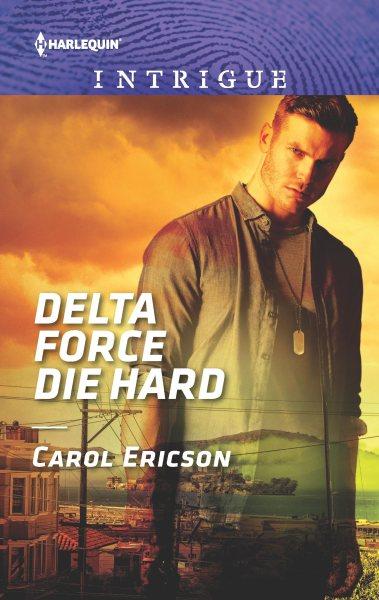 Delta Force Die Hard