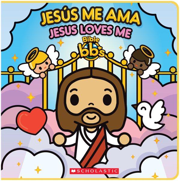 Jes me ama/ Jesus Loves Me