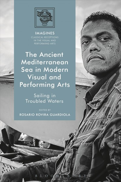 The Ancient Mediterranean Sea in Modern Visual and Performing Arts