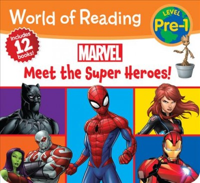 World of Reading Marvel Meet the Super Heroes!