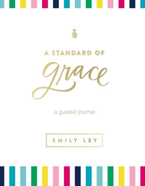 A Standard of Grace Journal