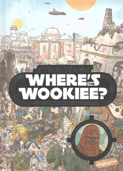 Star Wars: Where`s the Wookiee? Search and Find Book