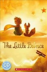 Scholastic ELT Readers Level 1: Little Prince with CD小王子