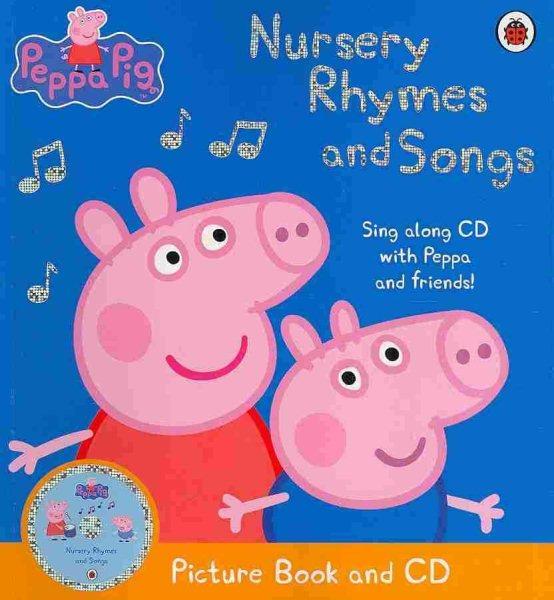 Peppa Pig:Nursery Rhymes and Songs with CD 粉紅豬小妹:童謠與兒歌(附CD)