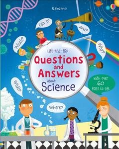Lift-the-flap Questions and Answers About Science (Lift-the-Flap Questions & Answers)