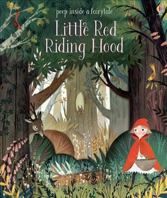 Peep Inside Fairy Tale Little Red Riding