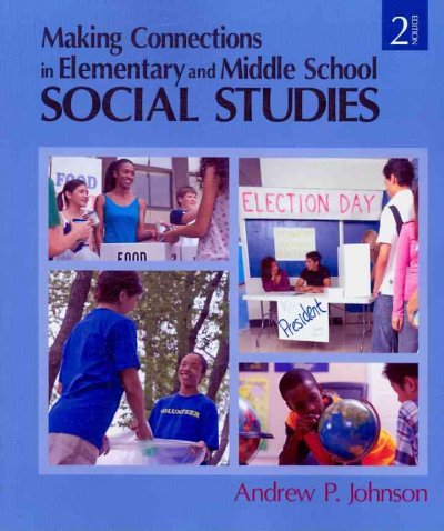 Making connections in elementary and middle school social studies /