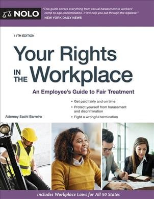 Your rights in the workplace : : an employee