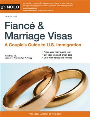 Fianc?and Marriage Visas