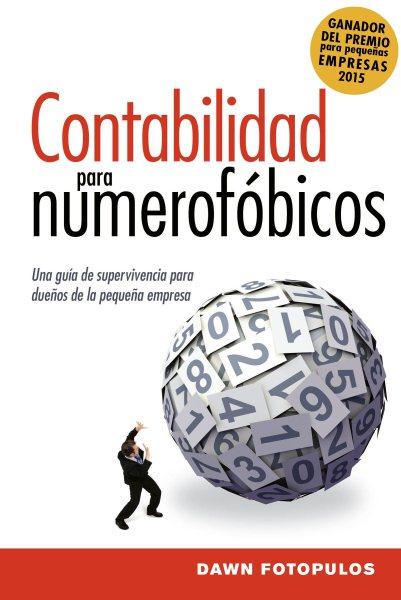 Contabilidad para numerof鏏icos/ Accounting for Numerophobes