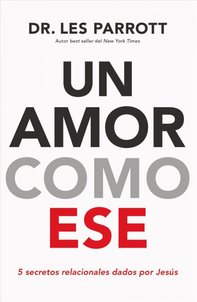 Un amor como ese / Love like that