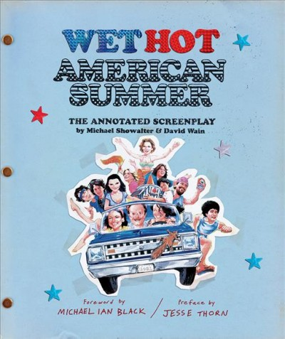 Wet Hot American Summer