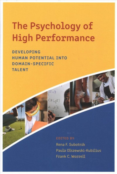 The Psychology of High Performance