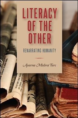 Literacy of the other : renarrating humanity