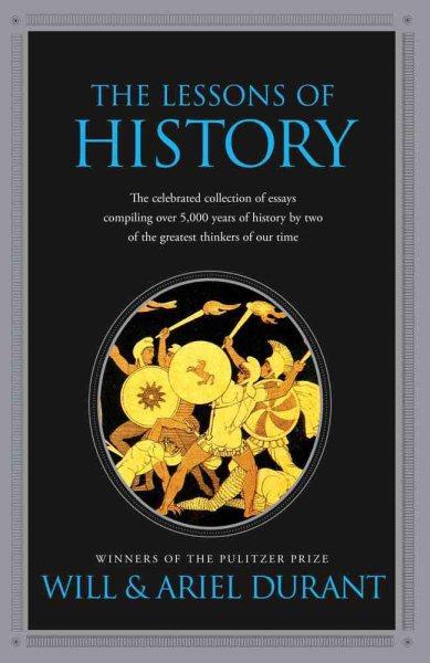 The Lessons of History 讀歷史,我可以學會什麼?20世紀最偉大歷史著作精華結論,告訴你