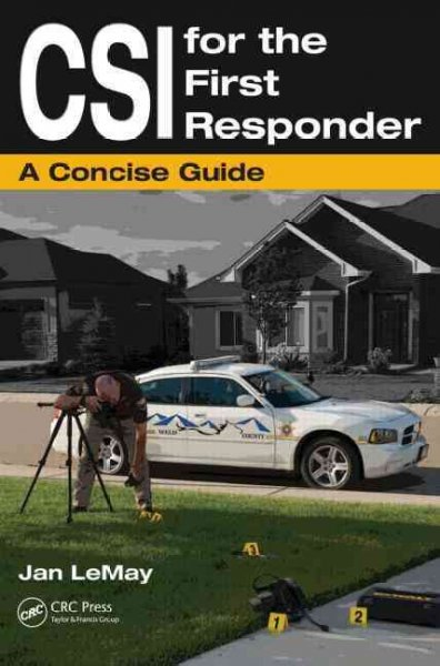 CSI for the First Responder
