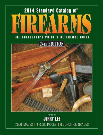 Standard Catalog of Firearms 2014