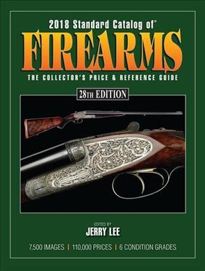 Standard Catalog of Firearms 2018