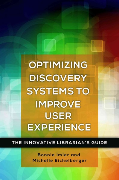 Optimizing Discovery Systems to Improve User Experience
