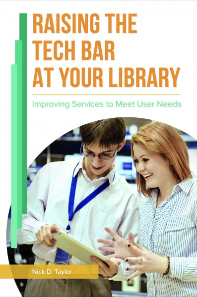 Raising the Tech Bar at Your Library