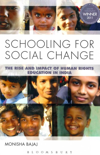 Schooling for social change :  the rise and impact of human rights education in India /