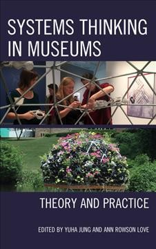 Systems Thinking in Museums