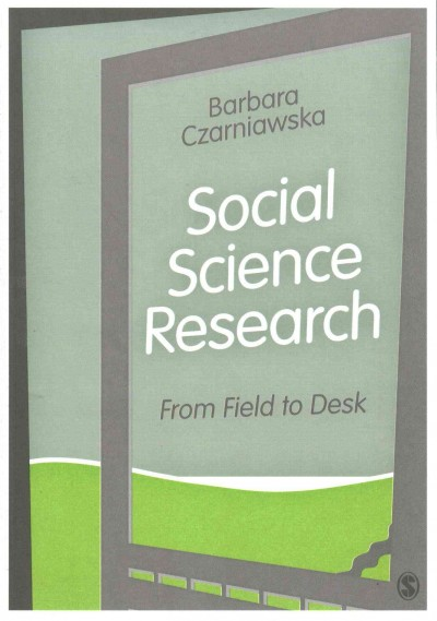Social science research : : from field to desk