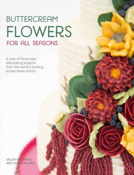 Buttercream Flowers for All Seasons