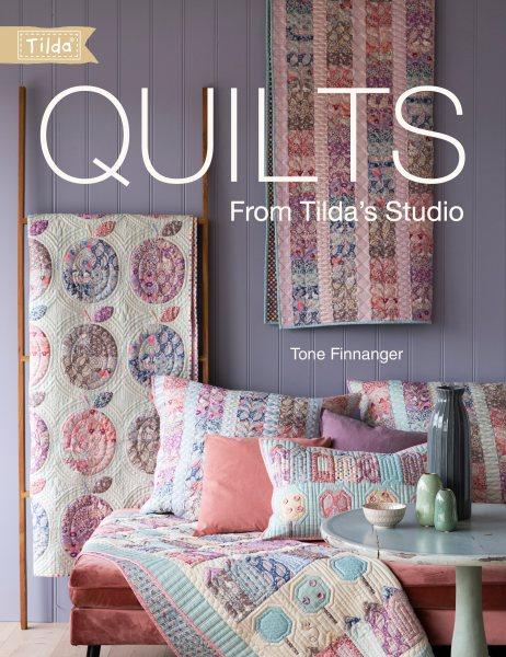 Quilts from Tilda's Studio