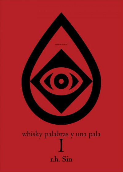 Whisky palabras y una pala/ Whiskey Words and a Shovel