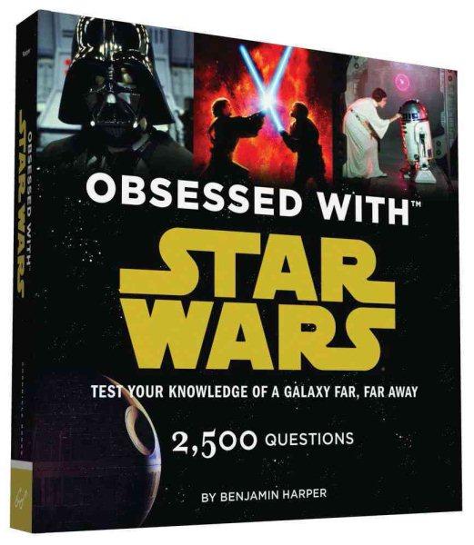 Star Wars:Obsessed With Star Wars 星際大戰問題集