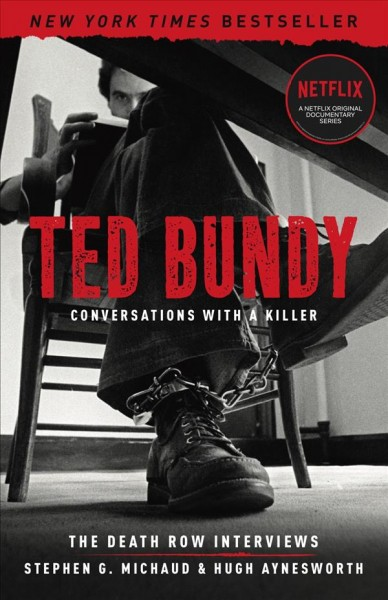 Ted Bundy - Conversations With a Killer