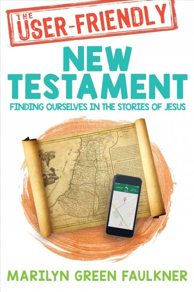 The User-friendly New Testament