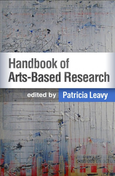 Handbook of arts-based research /