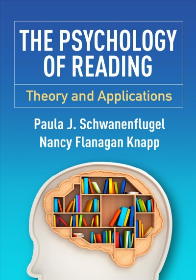 The psychology of reading : theory and applications