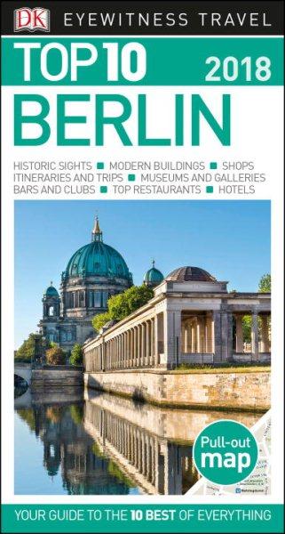 Dk Eyewitness Top 10 2018 Berlin