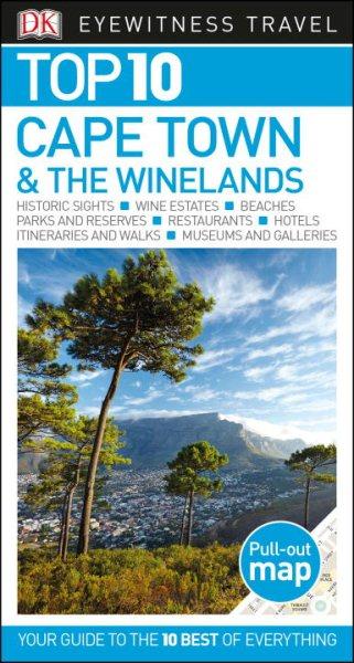Dk Eyewitness Top 10 Cape Town & the Winelands