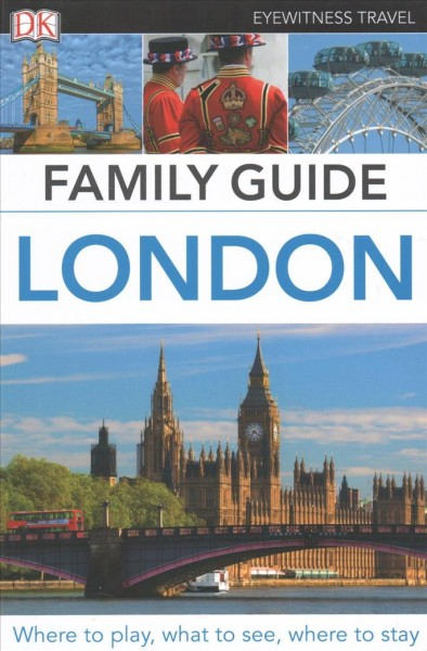 Dk Eyewitness Family Guide London