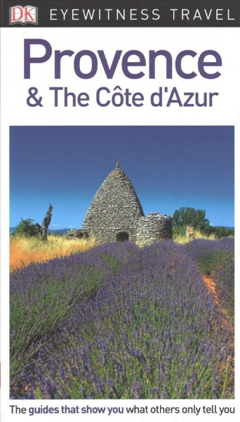 Dk Eyewitness Provence & the Cote D'azur