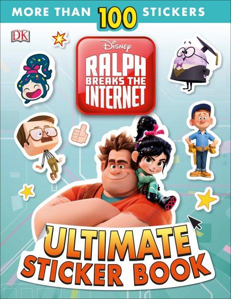 Disney - Ralph Breaks the Internet Ultimate Sticker Book