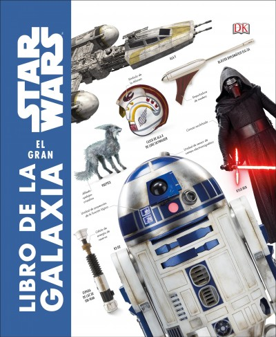 La Enciclopedia Visual de Star Wars/ The Visual Encyclopedia of Star Wars