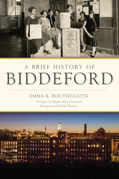 A Brief History of Biddeford