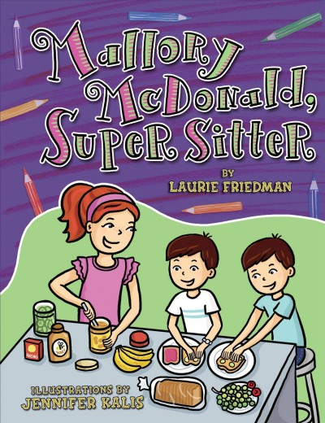Mallory Mcdonald, Super Sitter