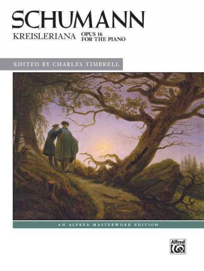 Kreisleriana : opus 16 : for the piano
