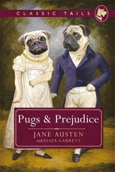 Pugs and Prejudice