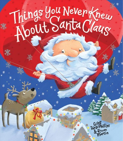 Things You Never Knew About Santa Claus